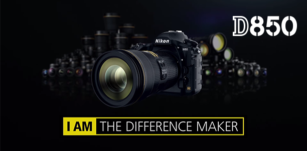 Nikon D850 : I AM THE DIFFERENCE MAKER
